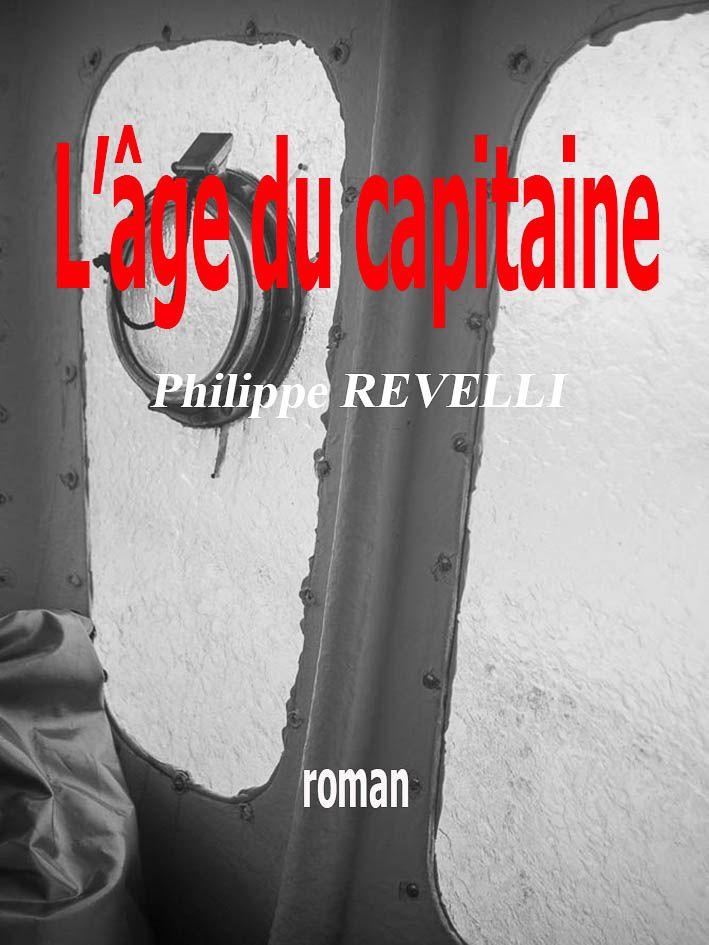 L'âge du capitaine / roman